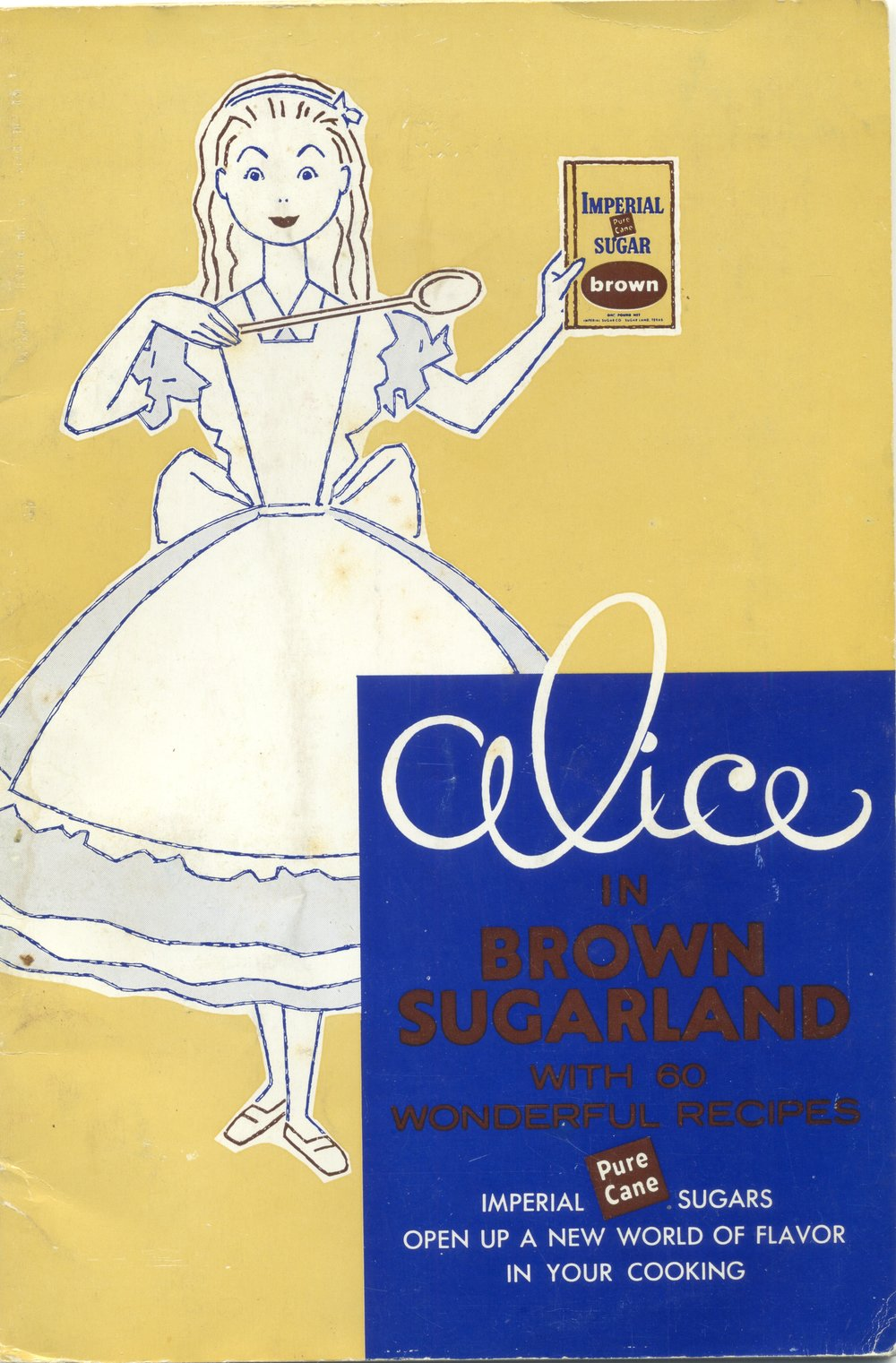 1957 Alice in Brown Sugarland by Imperial Sugar Company ... This booklet was sent to me by my paternal grandmother ... I was just entering high school in 1957