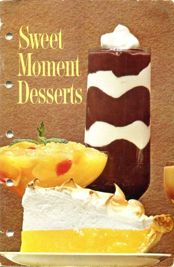 1963 Sweet Moment Desserts