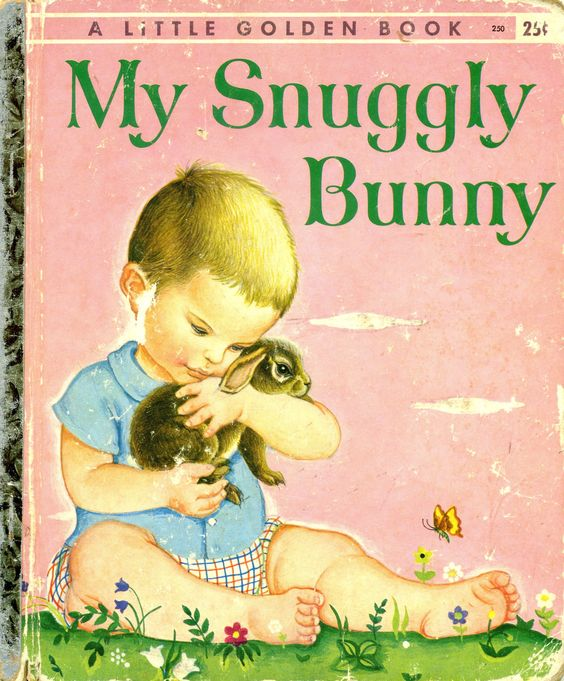 1956 Golden Book My Snuggly Bunny illustrated by my favorite illustrator Eloise Wilkin