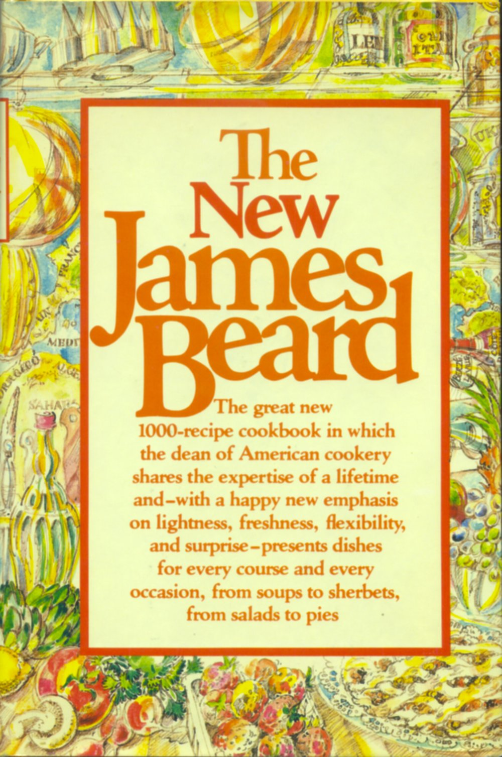 The New James Beard published in 1981 by Knopf, mine is a first edition