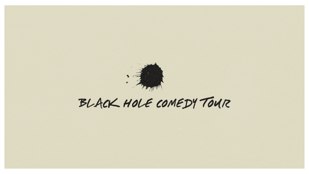 Black Hole Comedy Show Design Idea 3.png