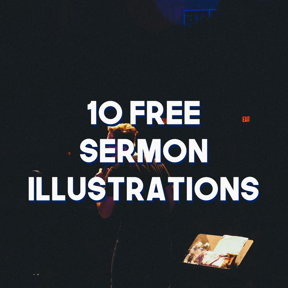 10 free sermon illustrations.png
