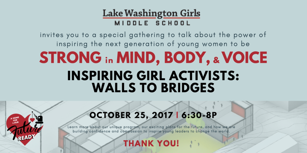 Lake Washington Girls Middle School Campaign Event: Inspiring Girl Activists: Walls to Bridges
