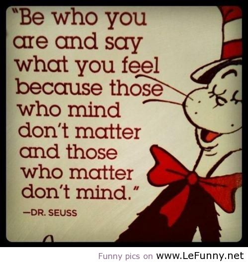 Another great Dr. Seuss quote.