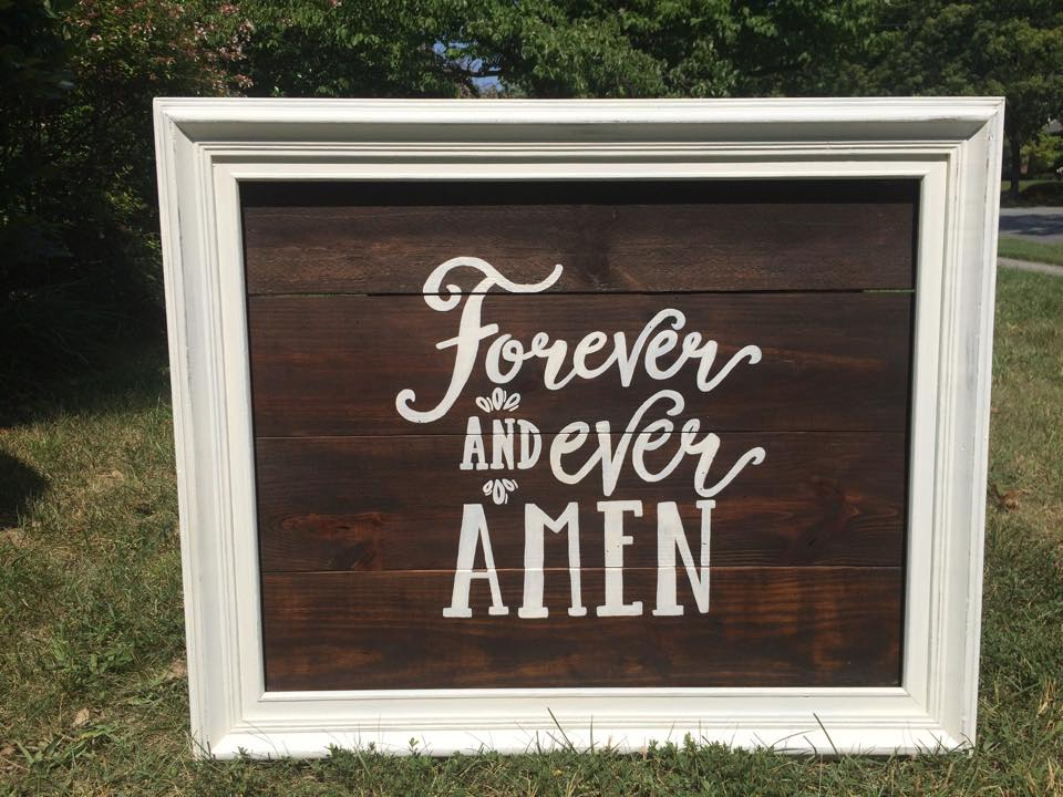 forever and ever amen sign.jpg