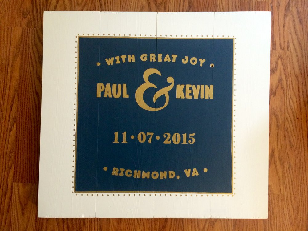paul and kevin wedding sign.jpg