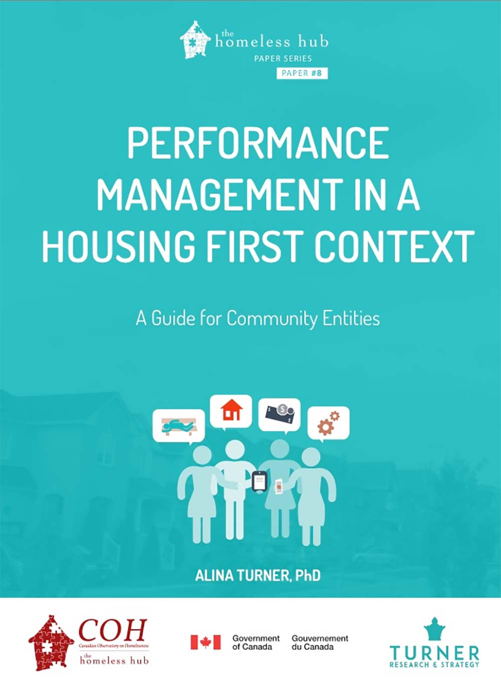 Performance Management Guide - In response to the Homelessness Partnering Strategy's request, the following comprehensive guide to performance management in a Housing First context was developed. It is targeted towards funders, however, paints a fulsome picture of how system planning, service quality, funding allocation, and strategic planning can work to advance the goals of ending homelessness across stakeholders.Download Report
