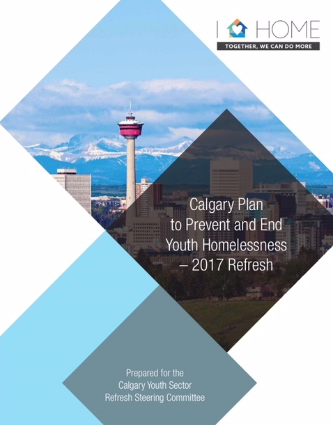 Calgary Plan to Prevent & End Youth Homelessness Refresh - In 2017, the Calgary Youth-Serving Sector commenced a comprehensive process to update the city's plan to prevent and end youth homelessness. Our role was to support the process with research, technical analysis and Plan writing. The result of our collective efforts is an approach grounded in Housing First, system planning and integration, focused on prevention.Download Report