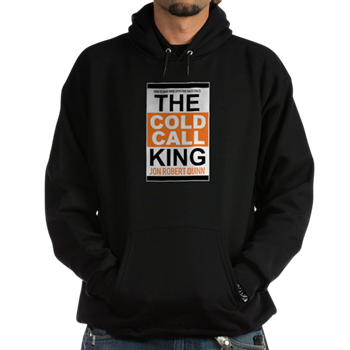 The Cold Call King Sweatshirt  $41.99