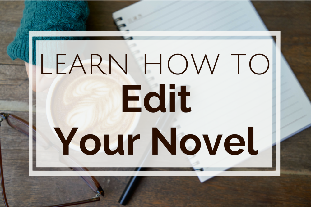 learn how to edit your novel.png
