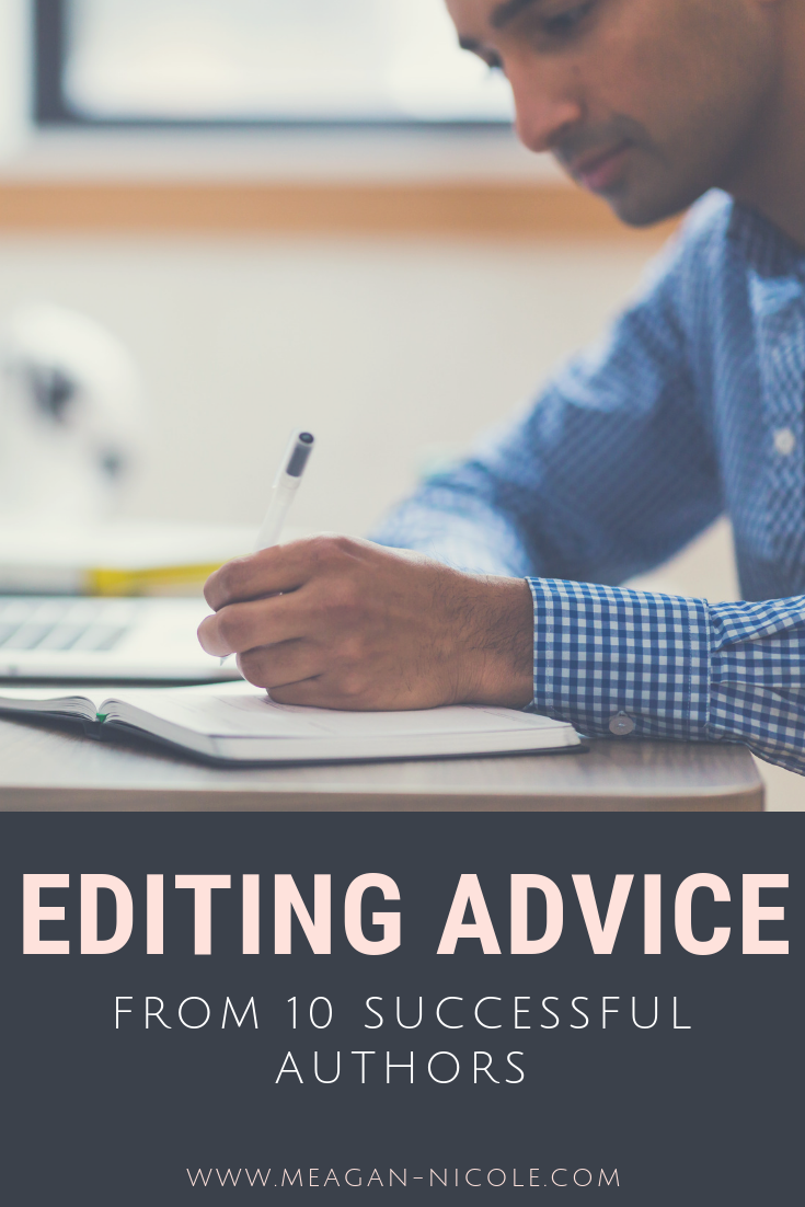 editing advice from 10 successful authors.png