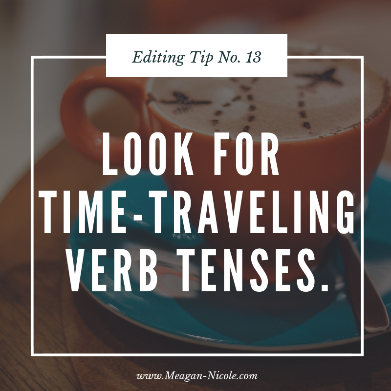 Editing Tip 13 how to edit verb tense in novels.png