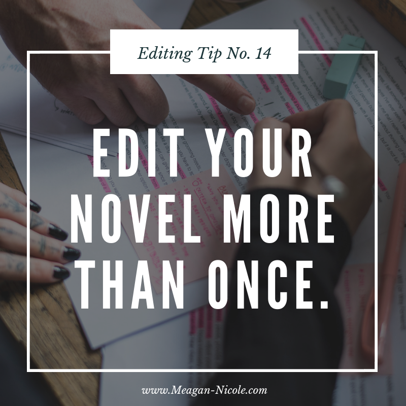 Editing Tip 14 edit your novel more than once.png