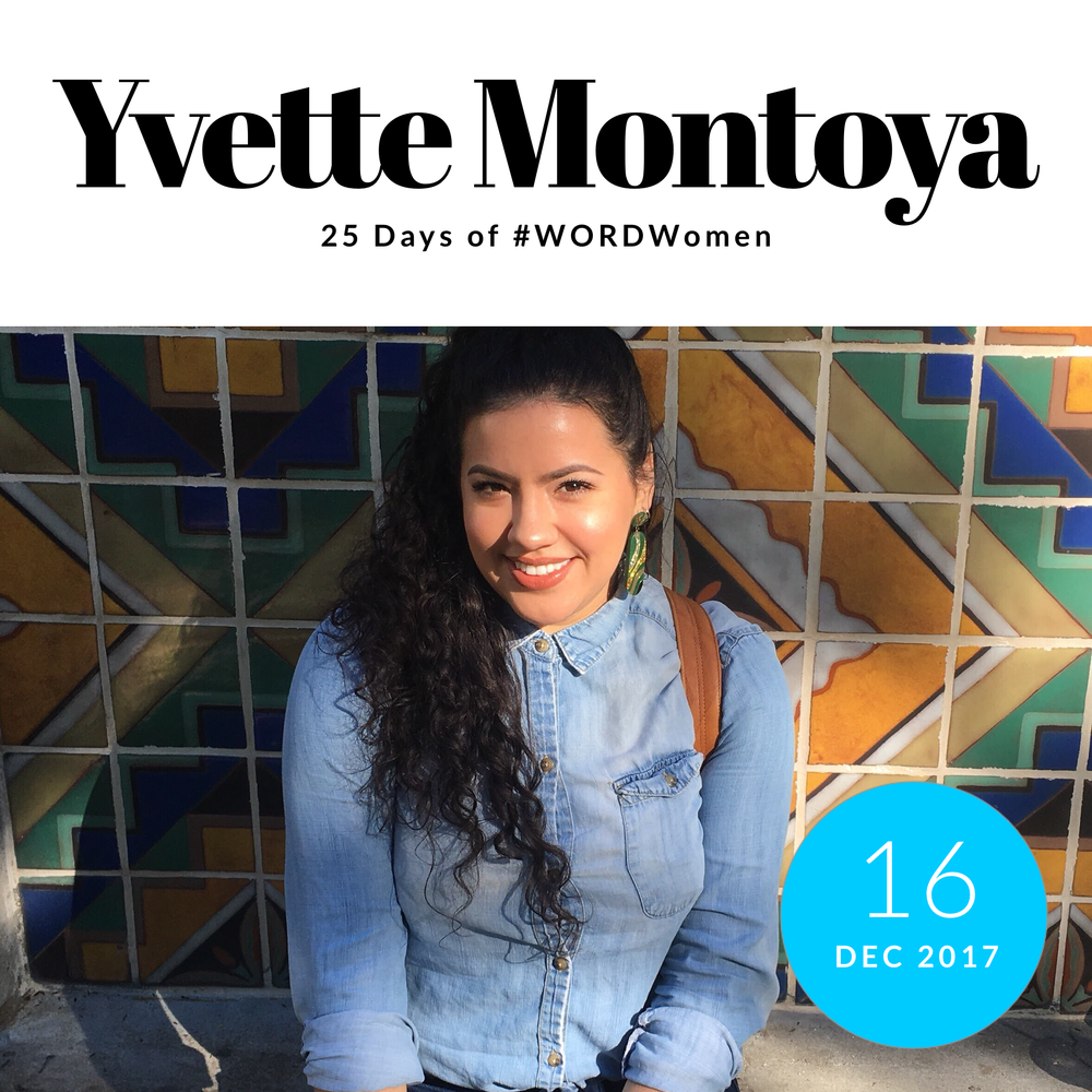 "Yvette Montoya ; Writer, Artist &  Galchemism     1. What are you grateful for?   What I am grateful for-- in this perpetual downward spiral of a year-- is the amazing group of women I've had the pleasure of getting to know better. I've had a lot of opportunities this year that wouldn't have been possible if not for them and their unwavering support and loyalty. I'm grateful that the silver lining to this political and social indignation are a bunch of badass black and brown women mobilizing with nothing to lose and no fucks left to give. I'm also super grateful for my partner in business @_marielarosario as well as my boyfriend and my parents for being so supportive as I follow this entrepreneurial journey.    2. Favorite 2017 moments & collaborations.   One of my favorite moments of this year were watching the women I know and have featured in my writing, grow. I've gotten to see the @UnapologeticallyBrownSeries flourish and explode. I watched Lucia from @twisted4sugar expand and find her niche, it's been really awesome to see them doing well. Another favorite moment was my art show ""Brown"" at @ShopMiVida back in September. That was a really great, but also scary-- it pushed me out of my comfort zone. I got to be on Univision to talk about podcasting which was literally a dream come true-- but also super scary! And a great collaboration was between the company I co-founded, @galchemism and @NalgonaPositivityPride, we did a Radical Self Acceptance & Ancestor's themed art popup with vendors, it was really fun.    3. Nominate one woman to know:   I know so many dope chicks-- but someone I think is about to come up sick with it, is Julissa Prado of  @RizosCurls . That woman is a mogul in the making, just watch. I couldn't believe it took her 2 years to create Rizos from her own recipe, she's from Pacoima, her marketing is on point, she is super smart and proud of her culture--plus she's a curly girl and a Bruin like me!"