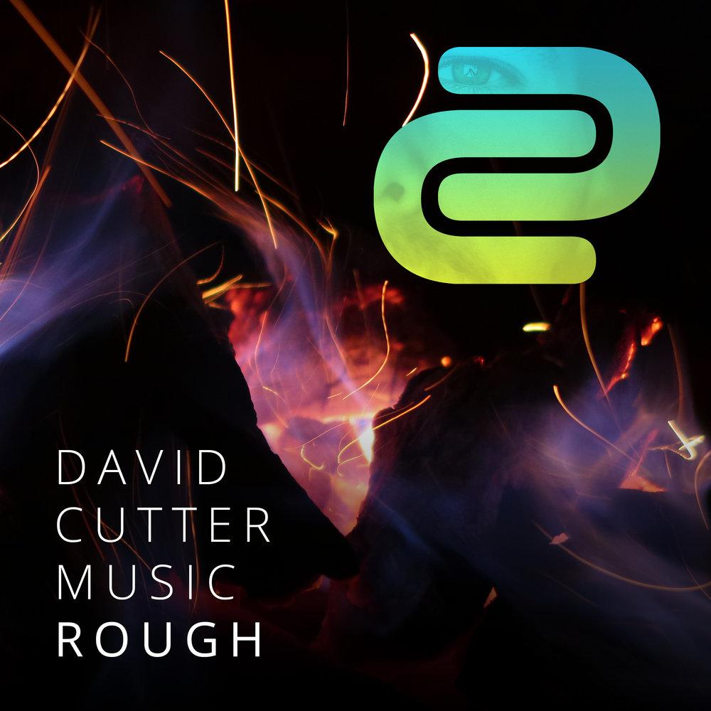 Rough - David Cutter Music