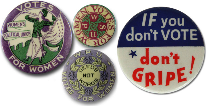 The Women's Political Union, which become the Women's Social and Political Union, also had a strong pin game.