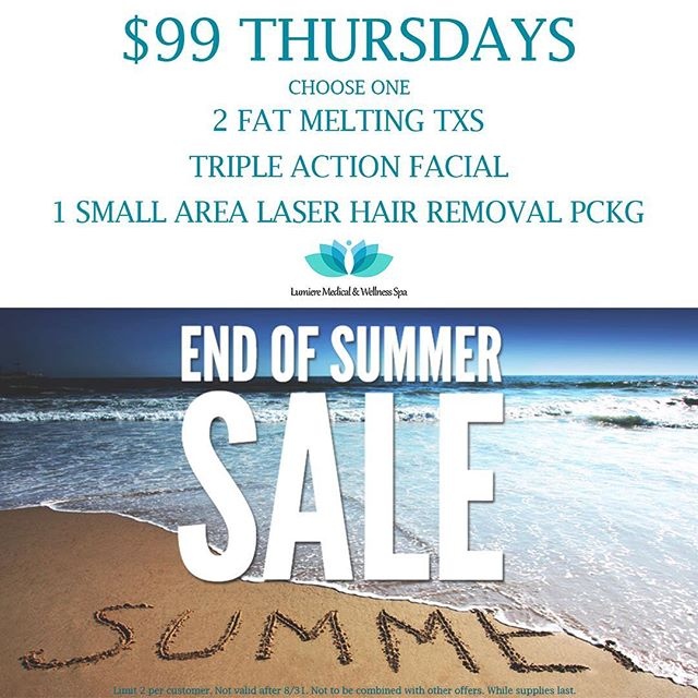 Join Lumiere of Orlando every Thursday, through 08/31, for our end of summer sale! Spread the word and treat yourself at Lumiere! #endofsummersale #medicalspa #lumiereoforlando