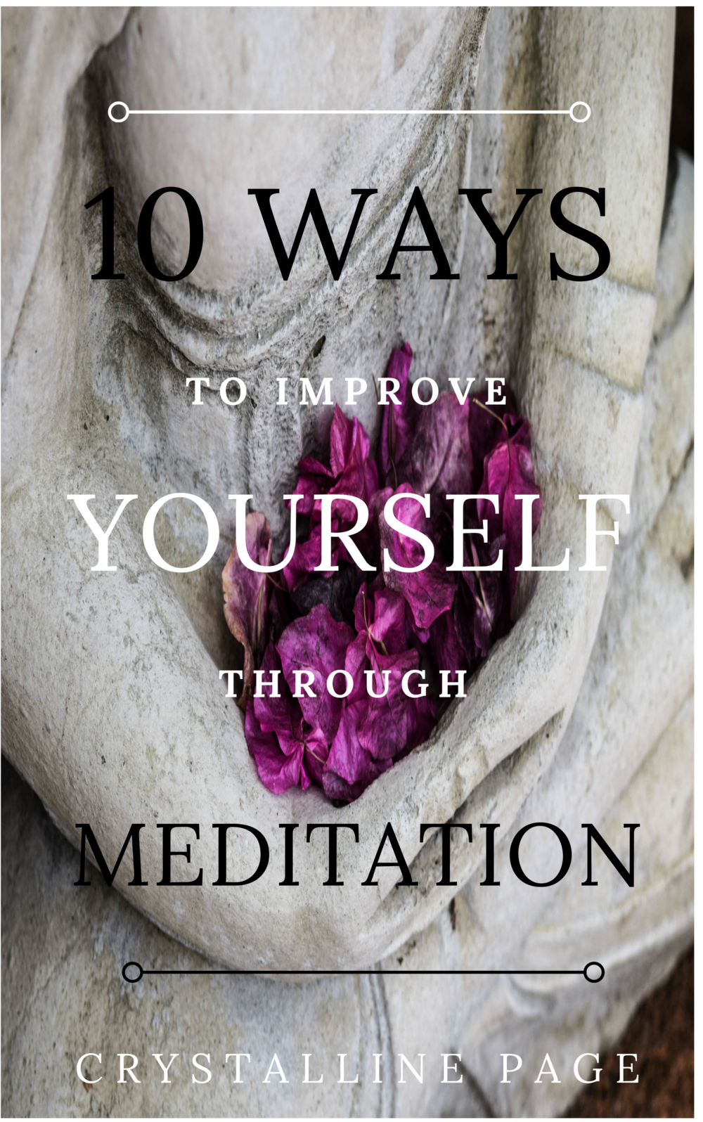 10 ways to improve life with meditation.png