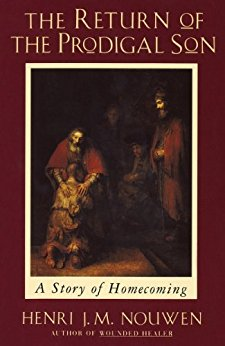Henri Nouwen - The Return of the Prodigal Son