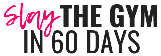 slay the gym in 90 days