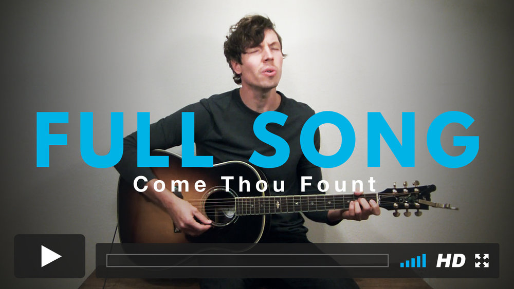Play along with Jairus to the full version of Come Thou Fount