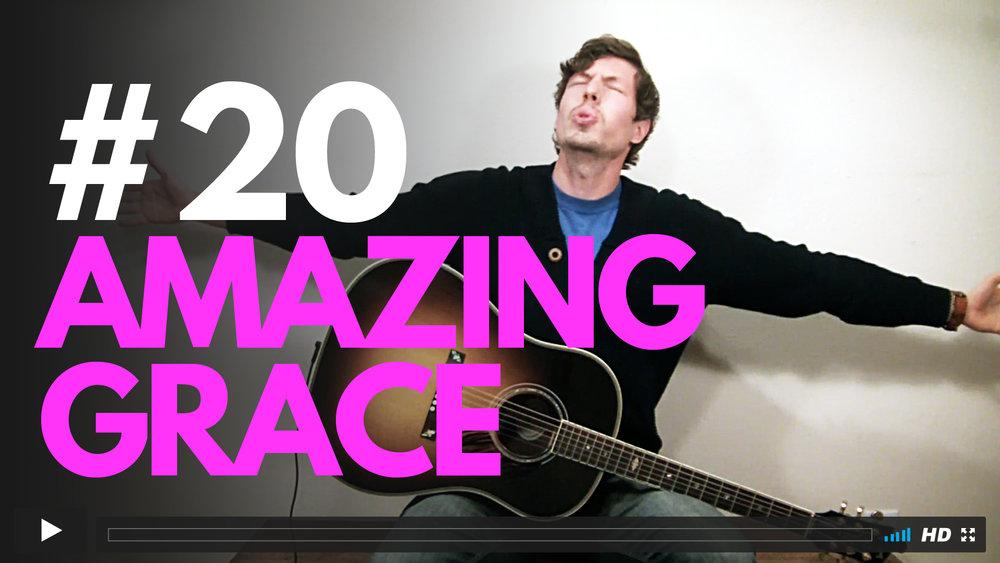 #20 Amazing Grace.jpg