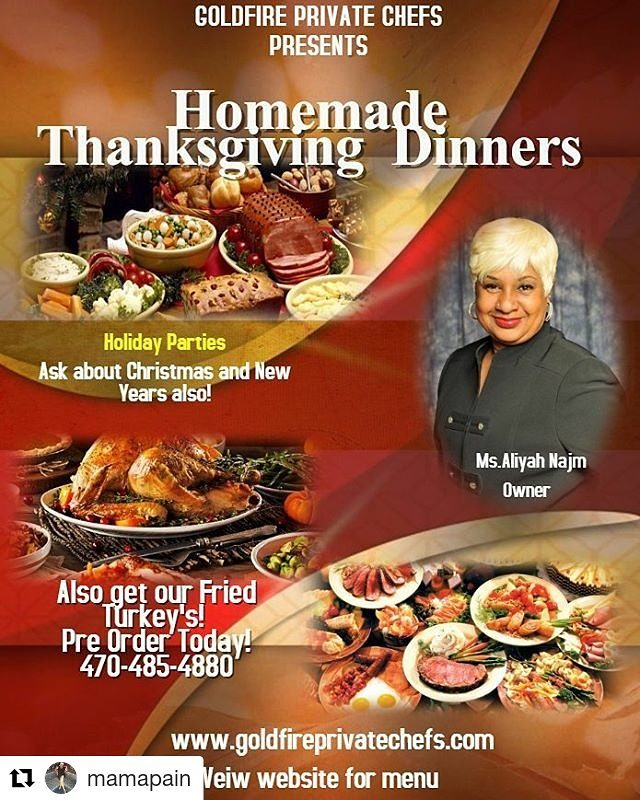 GOLDFIRE PRIVATE CHEFS LLC.. for the holidays. It's nothing like a home cooked holiday dinner. Let us assist you in providing just that for your family and friends. Our chefs cook from scratch with no substitutes. Customized or select from our pre packaged menu. Visit our website.. goldfireprivatechefs.com And place your order today!!! #privatechefs #goldfireprivatechefs #chefs #holidaymeals @goldfireprivatechefs @chefdandre