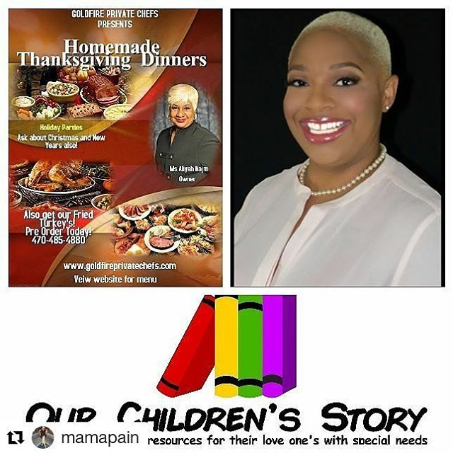 """PLEASE READ!!! GOLDFIRE PRIVATE CHEFS LLC is donating quite a few Thanksgiving dinners to needy families. WE NEED YOUR HELP!!! Ms. Libra Hicks organization """"Our Children's Story"""" is very much in need to assist single mothers and families of special needs children have a decent Thanksgiving. PLEASE visit her website www.OurChildrensStory.org. DONATE to help us, help her with her mission to feed these families. DONATE a Thanksgiving Package or funds towards one.. every little bit will count. These families will be extremely Grateful!! PayPal goldfireprivatechefs@gmail.com #autism #specialneeds #epilipsy #cerebralpalsy @chefdandre @goldfireprivatechefs @librahicks13 @ourchildrens_story @bepositivemedia @msbrandidawson"""