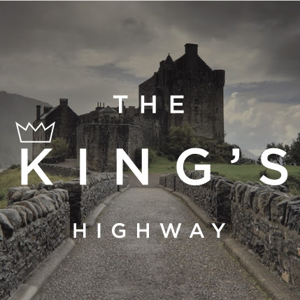 THE KING'S HIGHWAY    From King Saul to Jesus, the King of Kings
