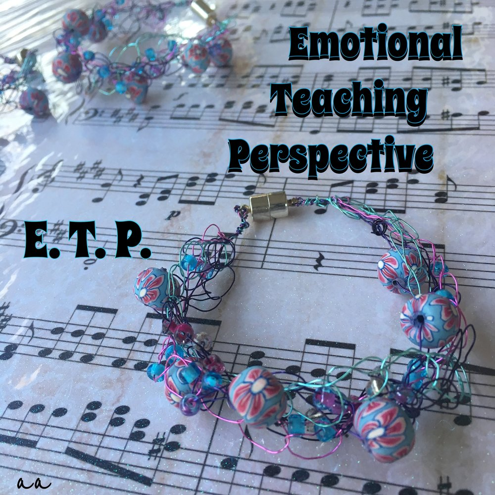 E.T.P. Emotional Teaching Perspective