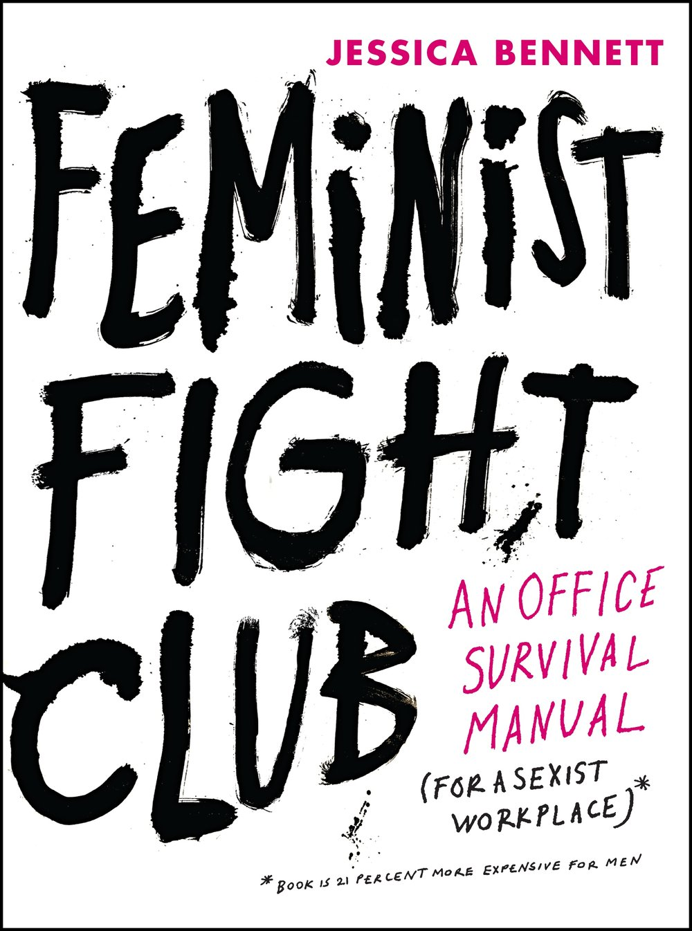 Jessica Bennett,  Feminist Fight Club