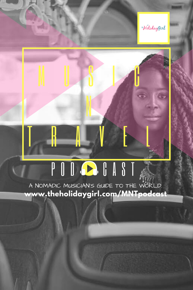 Check out The Holiday Girl herself's newest podcast- 'Music n Travel'
