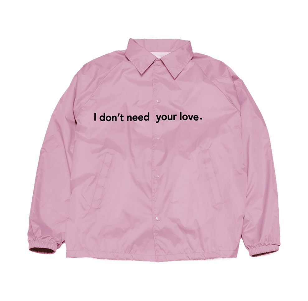 I don't need your love