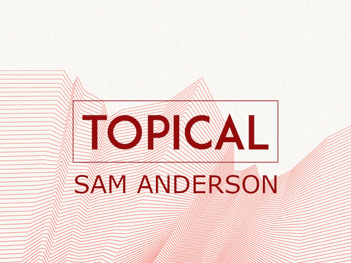 TOPICAL-Sam-Anderson.png