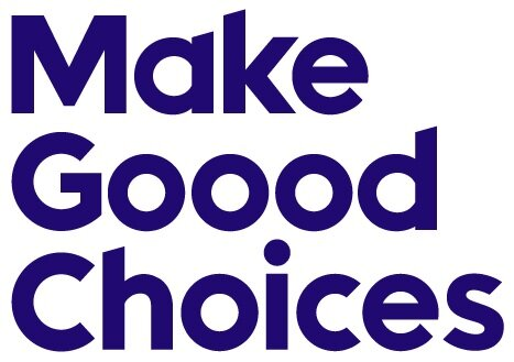 Make Goood Choices