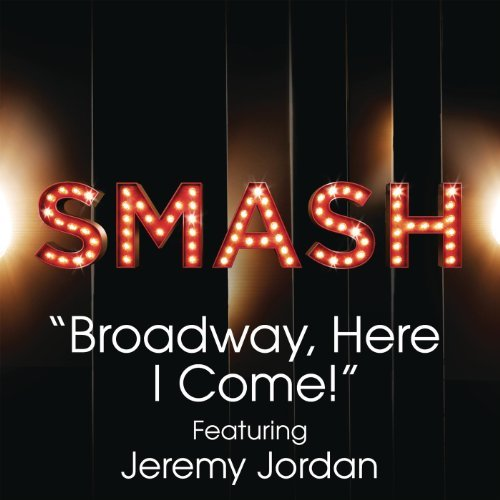 Broadway, Here I Come! Featuring Jeremy Jordan