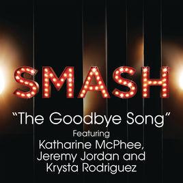 The Goodbye Song: Katharine McPhee, Jeremy Jordan & Krysta Rodriguez