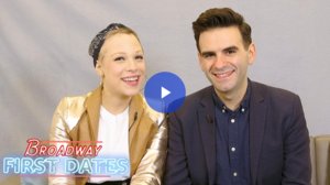 db68c71537c9 Broadway First Dates  Be More Chill s Joe Iconis and Lauren Marcus