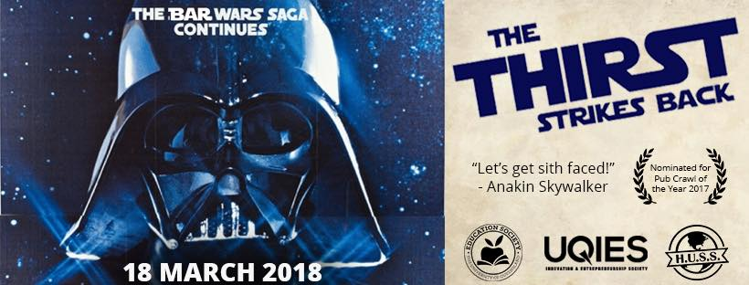 HUSS teams up with uqies and uq edsoc to bring you a star wars themed pub crawl!