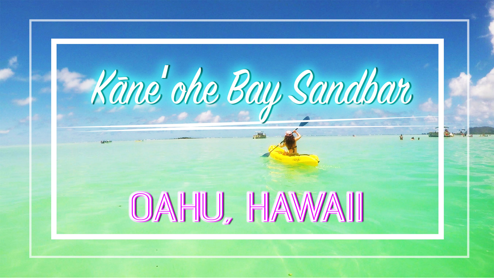 Kayaking to Kaneohe Bay Sandbar — A Million People & Places