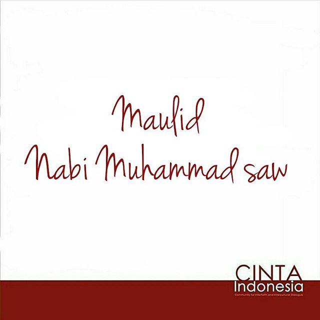Selamat memperingati Maulid Nabi Muhammad saw bagi sahabat muslim. #Youth #Peace #Indonesia #Tolerance #Harmony #Muhammad #MaulidNabi #Maulid