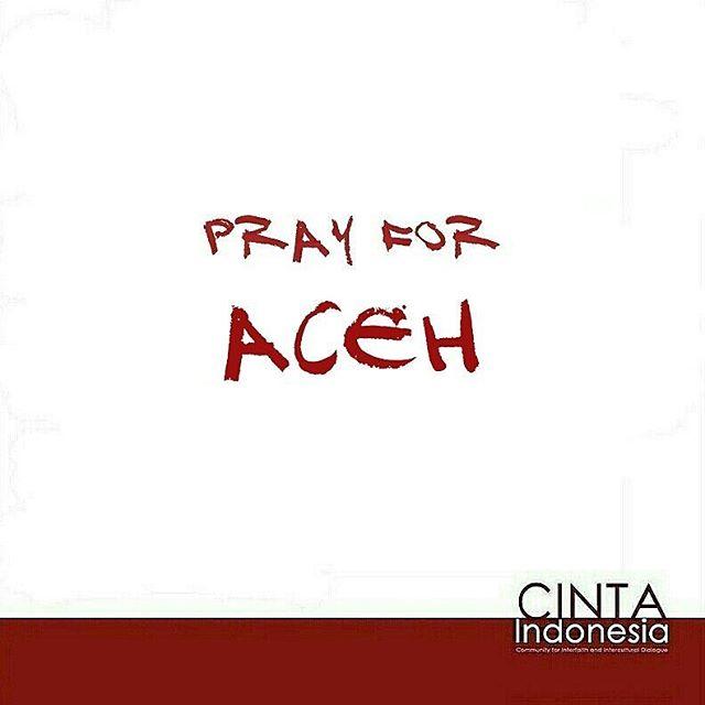 Doa kami untuk warga Aceh yang terkena gempa Rabu pagi. #PrayForAceh #Aceh #gempa #peace #harmony #youth #Indonesia