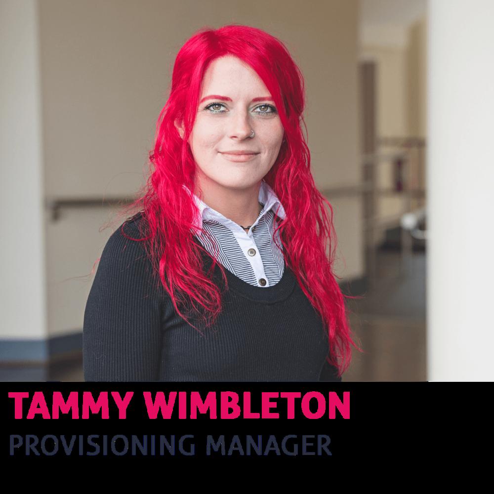 Tammy Wimbleton, Provisioning Manager