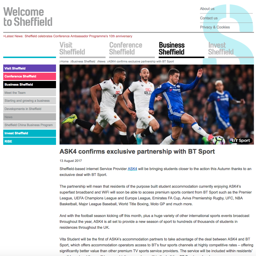 13 August 2017 Business Sheffield: ASK4 confirms exclusive partnership with BT Sport > go to story