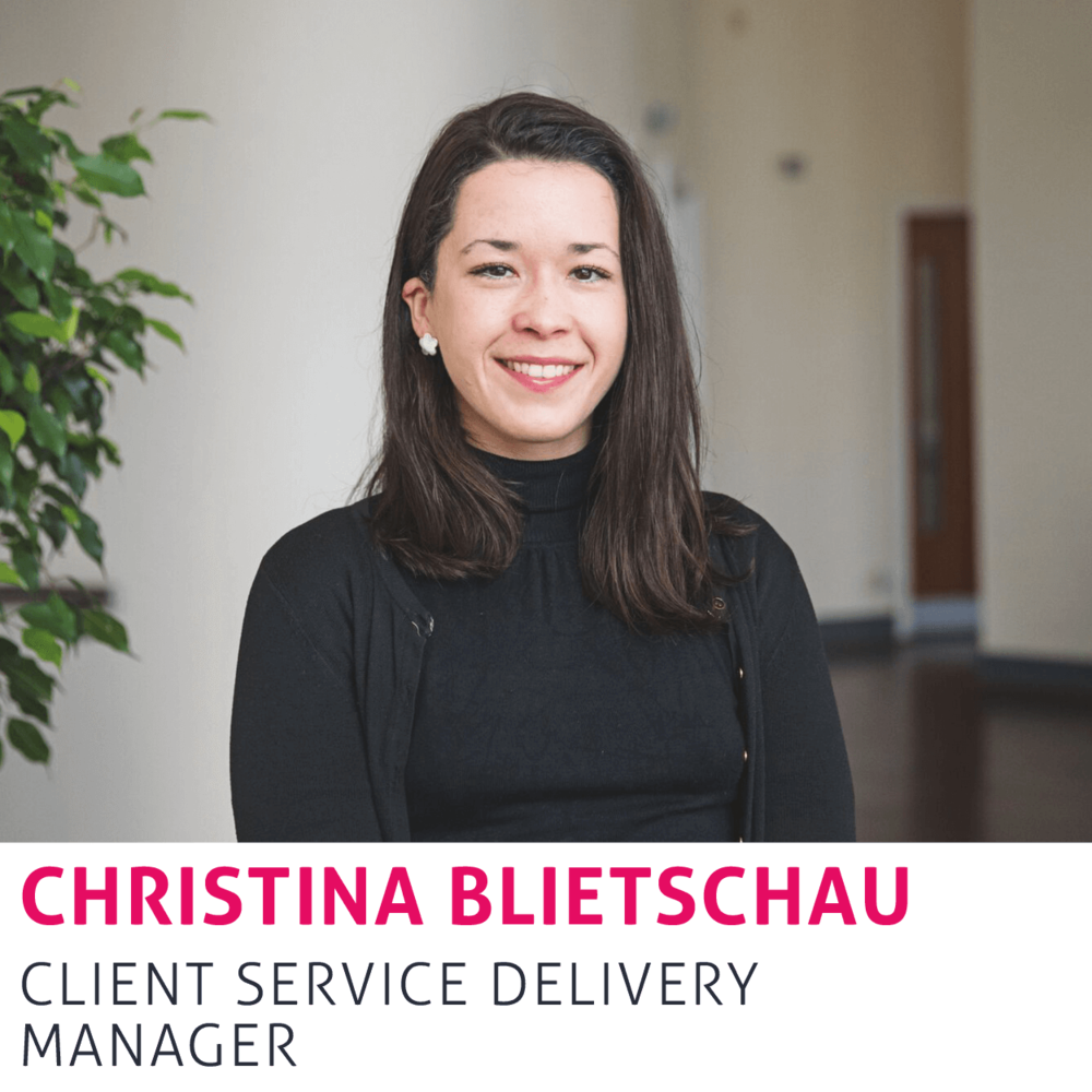 Christina Blietshau, Client Service Delivery Manager