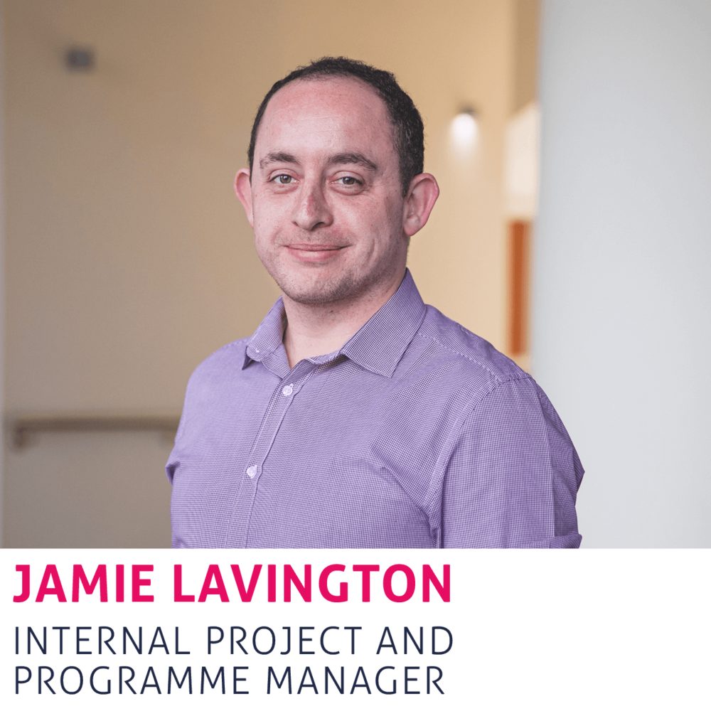Jamie Lavington, Internal Project and Programme Manager