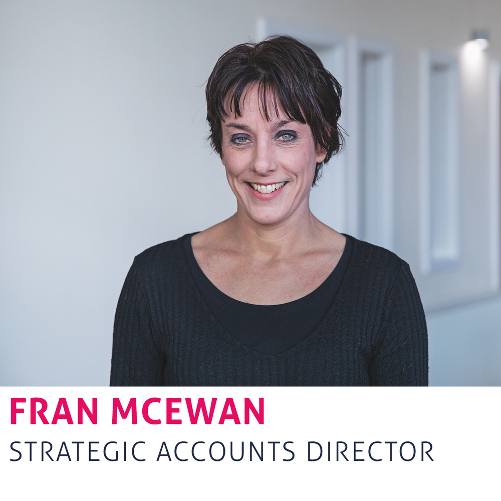 Fran McEwan - Strategic Accounts Director