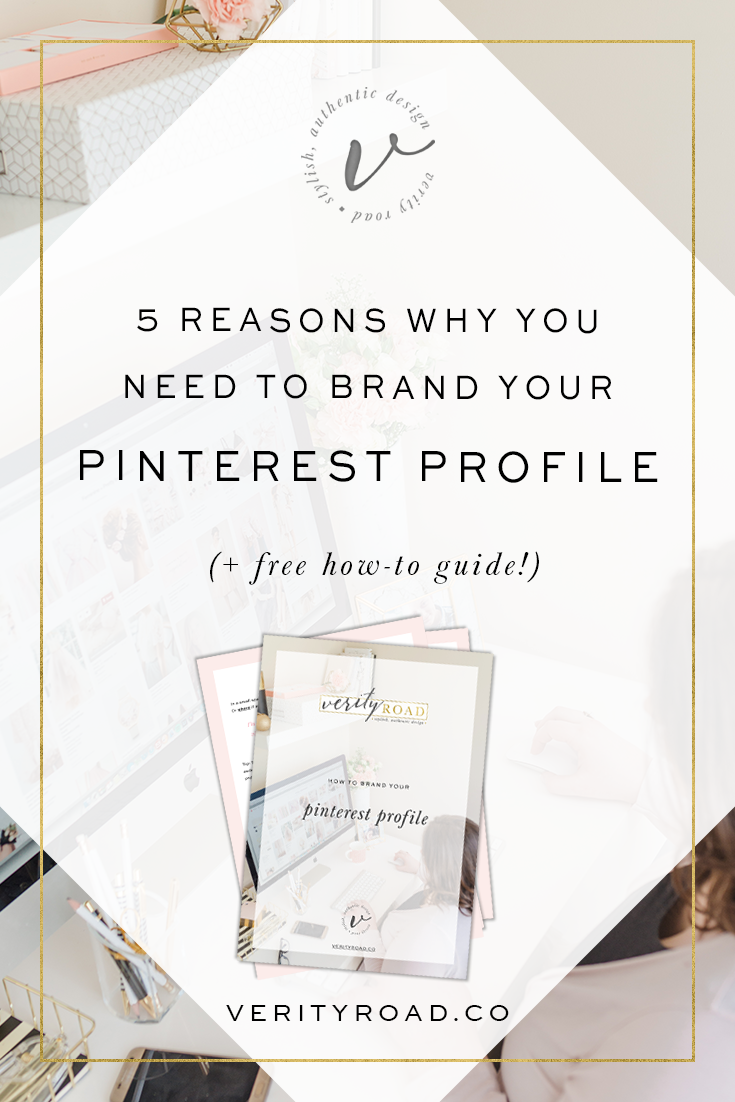 5 Reasons why you need to brand your pinterest profile & a free guide on how to do it! Brand your boards, attract your ideal client, create a beautiful social media platform. Business tips, advice & business resources, branding help, cohesive feed, pin graphics, board covers social media marketing tips, social media branding, pinterest help, how to use pinterest, freebie download for female entrepreneurs, business owners and bloggers.