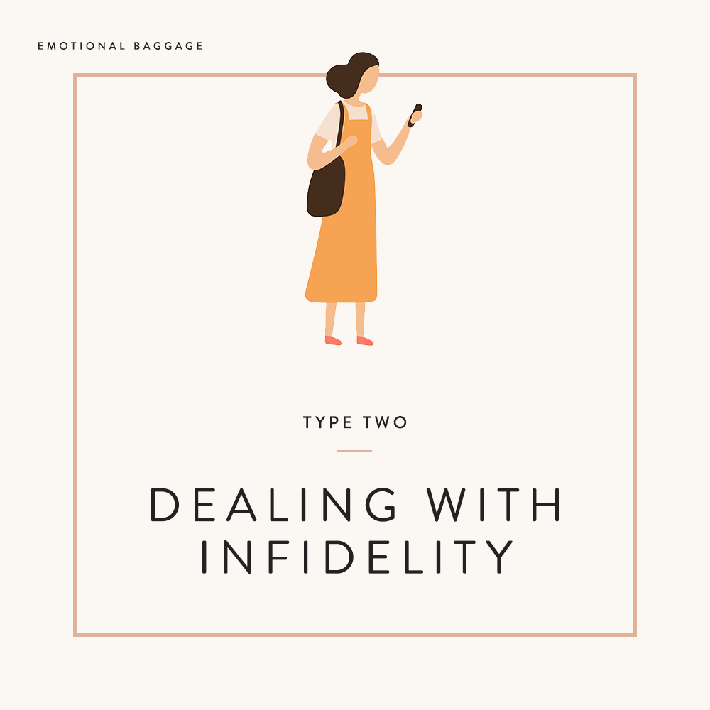 Dealing with Infidelity -