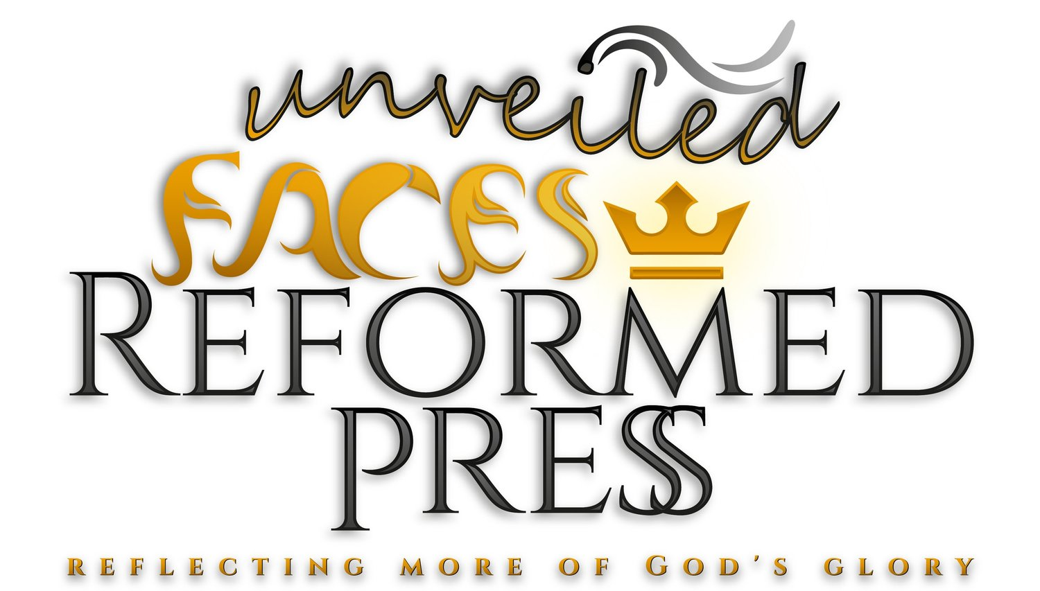 Unveiled Faces Reformed Press
